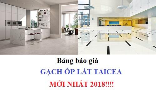 Bảng báo giá gạch ốp lát Taicera – mẫu HOT – Update mới nhất 2018
