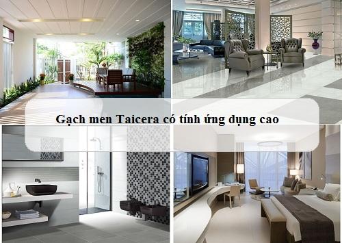 Gạch men ốp lát Taicera có tính ứng dụng cao