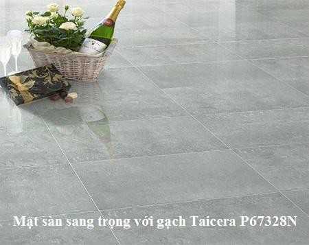 Gạch Taicera P67328N chất lượng cao