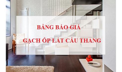 Báo giá gạch ốp lát cầu thang: Prime, Taicera, Đồng Tâm,… 2020