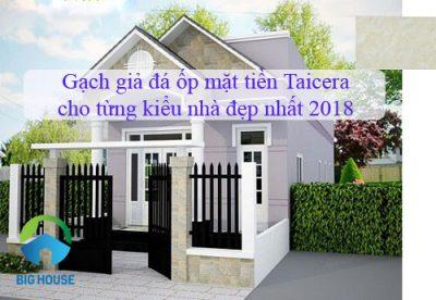 Mẫu gạch giả đá ốp mặt tiền Taicera cho từng kiểu nhà đẹp nhất 2018