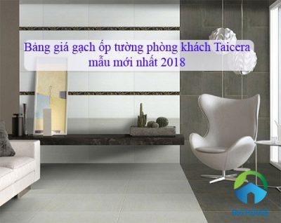 Cập nhật bảng giá gạch ốp tường phòng khách Taicera mẫu mới nhất