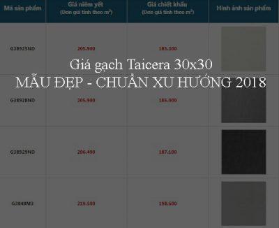 Bảng báo giá gạch Taicera 30×30 MẪU ĐẸP – Chuẩn xu hướng 2018