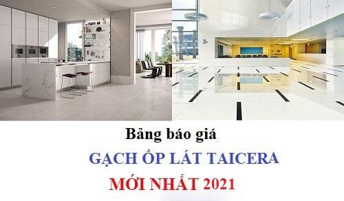 Bảng báo giá gạch Taicera mới nhất 2021