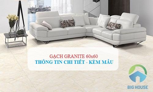 Gạch granite 60×60: Thông tin chi tiết kèm mẫu ĐẸP – HOT nhất 2019