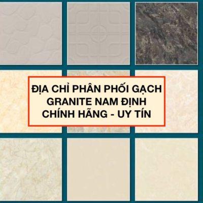 Mua gạch Granite Nam Định ở đâu Chính Hãng – Giá Tốt?