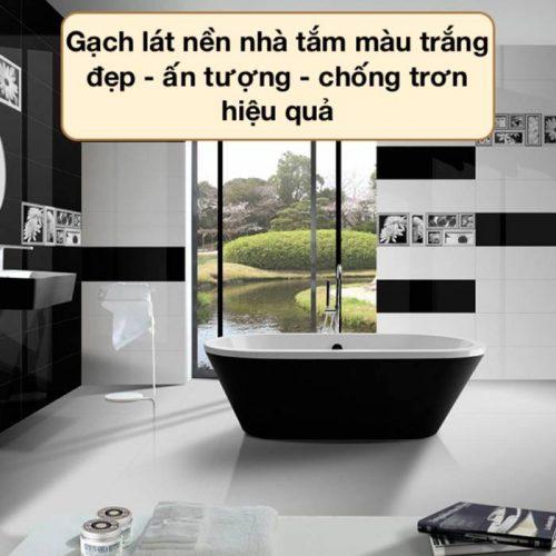 Top mẫu gạch lát nền nhà tắm màu trắng HOT TREND 2021