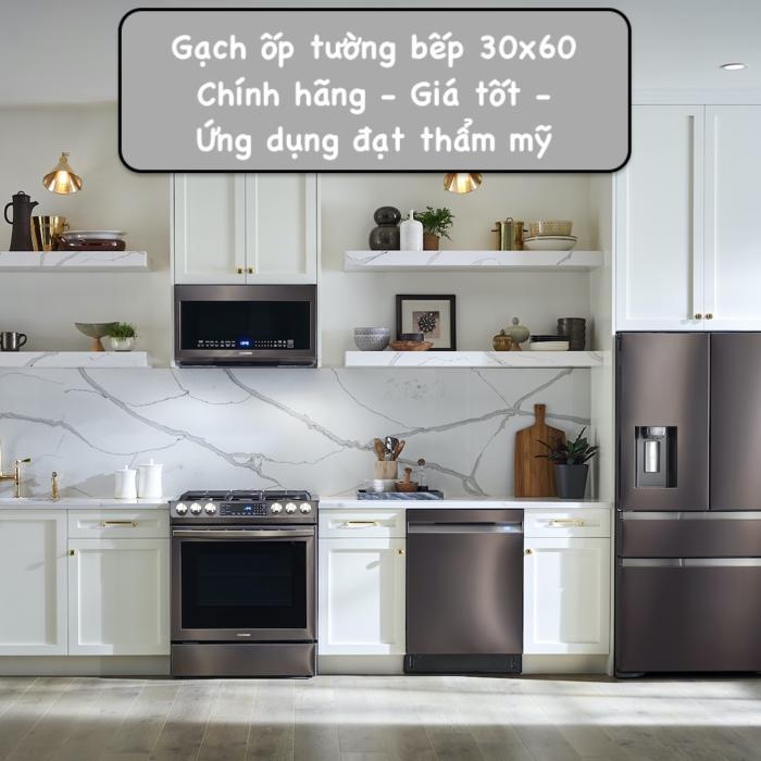 Gạch ốp tường bếp 30×60 Đẹp – Sang – Giá rẻ 2021