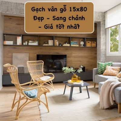 BST Gạch vân gỗ 15×80 Đẹp – Giá tốt – Đa dạng phong cách